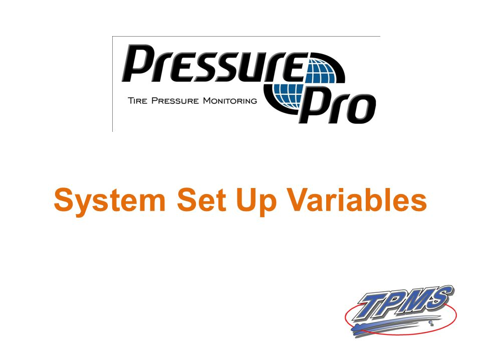 System Set Up Variables