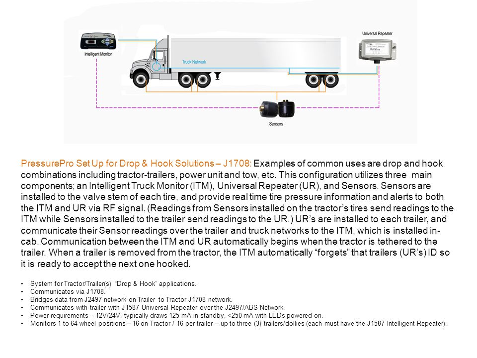 PressurePro Set Up for Drop & Hook Solutions – J1708: Examples of common uses are drop and hook combinations including tractor-trailers, power unit an