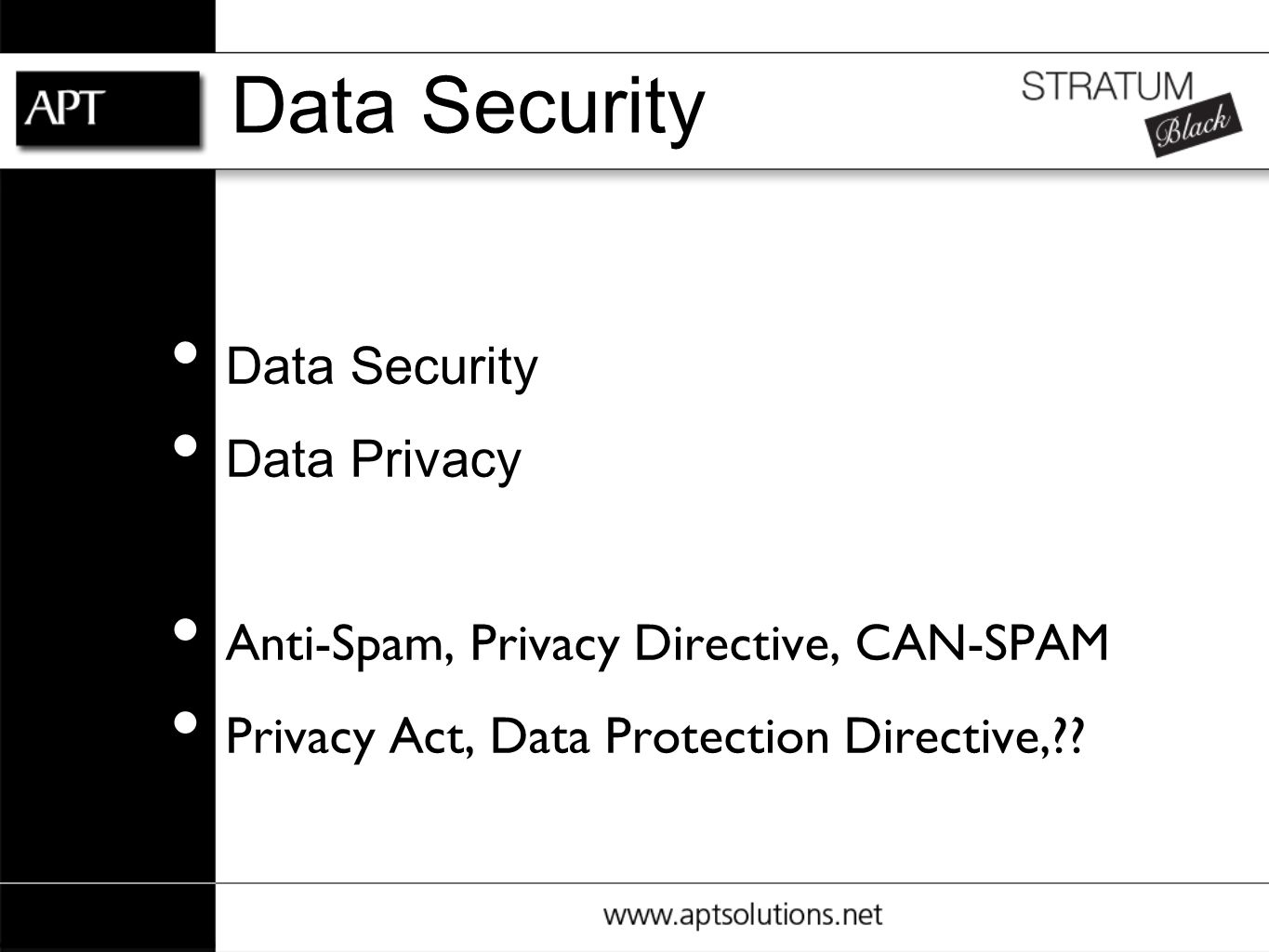 Data Security Data Privacy Anti-Spam, Privacy Directive, CAN-SPAM Privacy Act, Data Protection Directive,