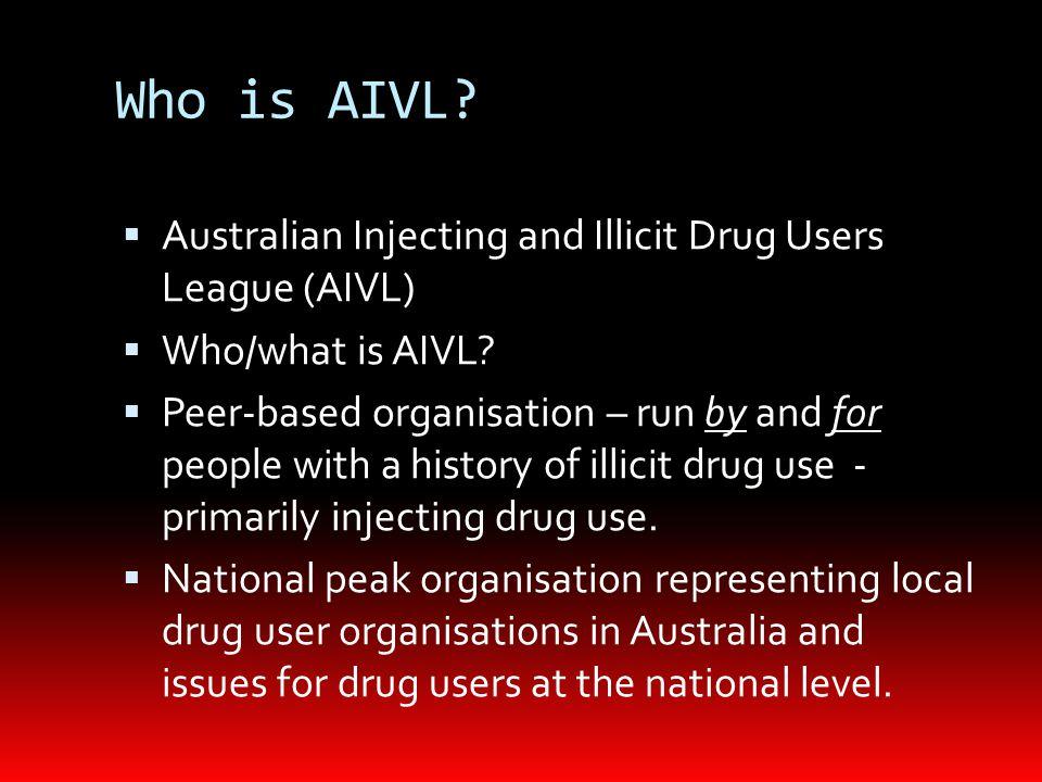 Who is AIVL.