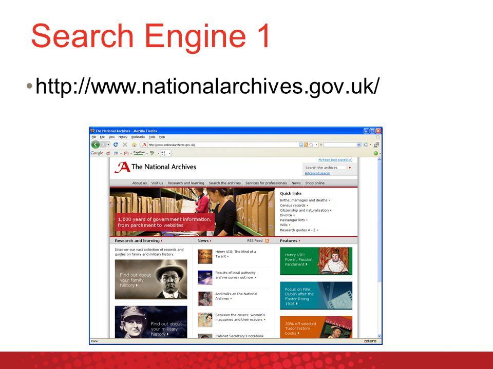 Search Engine 1 http://www.nationalarchives.gov.uk/