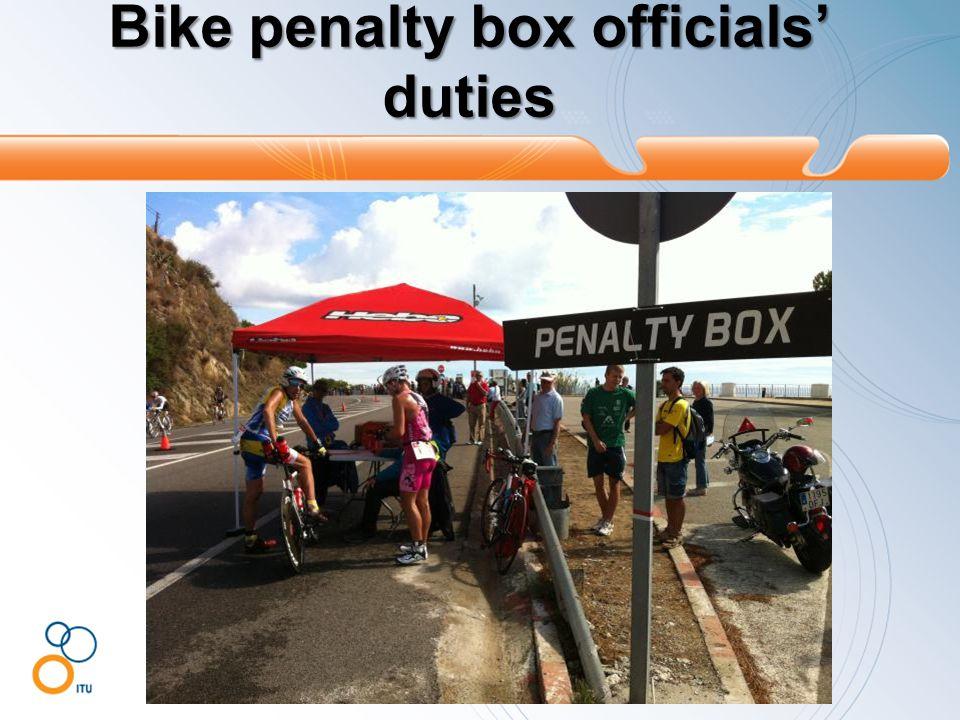 Bike penalty box officials' duties