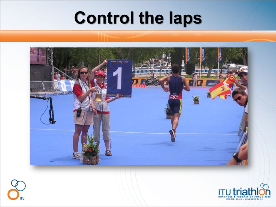 Control the laps