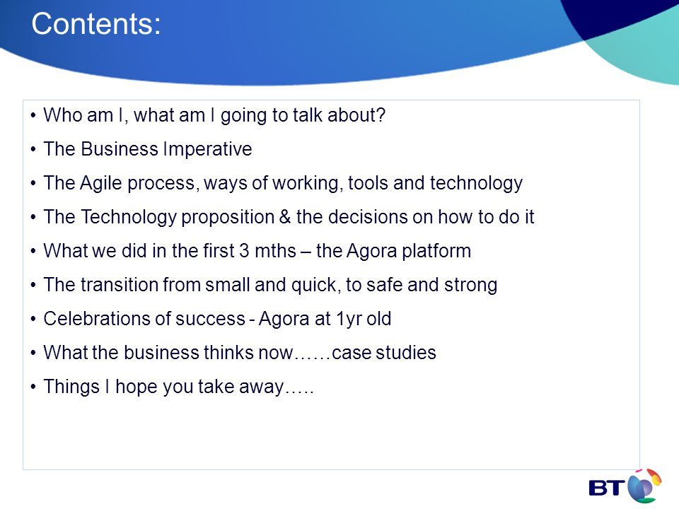 What the business thinks now……case study 1 For SA consolidation, ops are working on 3 ticketing applications, to reduce this to 1 application, (Expedio) inventory from ORION, Classic, MTNI, TPS, IPMS, IMS and IS3 are needed in Expedio to get a consistent view of a customers' service inventory, so we can raise tickets and manage the Trouble to Repair process on a single application We use AGORA to get all this inventory in one place and then push it into Expedio, this makes sure its in the right formats and that it stays up to date with orders - adds, changes and deletes being updated every day from AGORA.