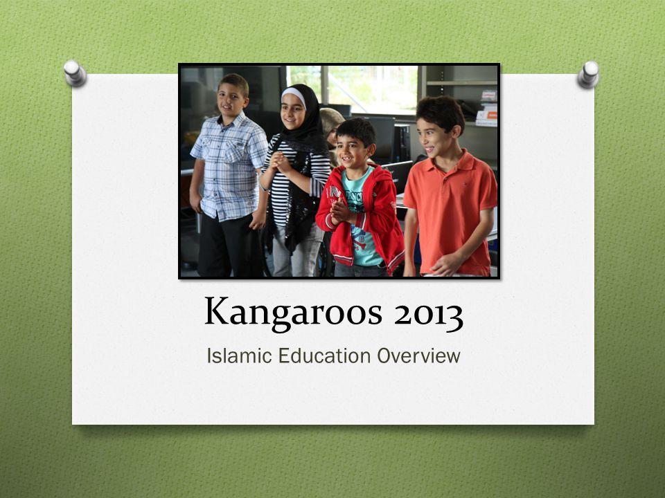 Kangaroos 2013 Islamic Education Overview