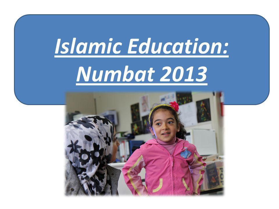 Islamic Education: Numbat 2013