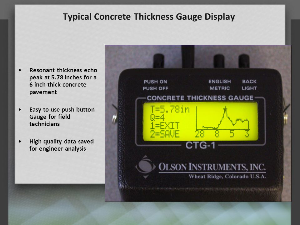 Impact Echo Test D =  Vp/(2*f) D = Thickness/Echo Vp = Compressional Wave Velocity f = Frequency  = Beta Shape Factor