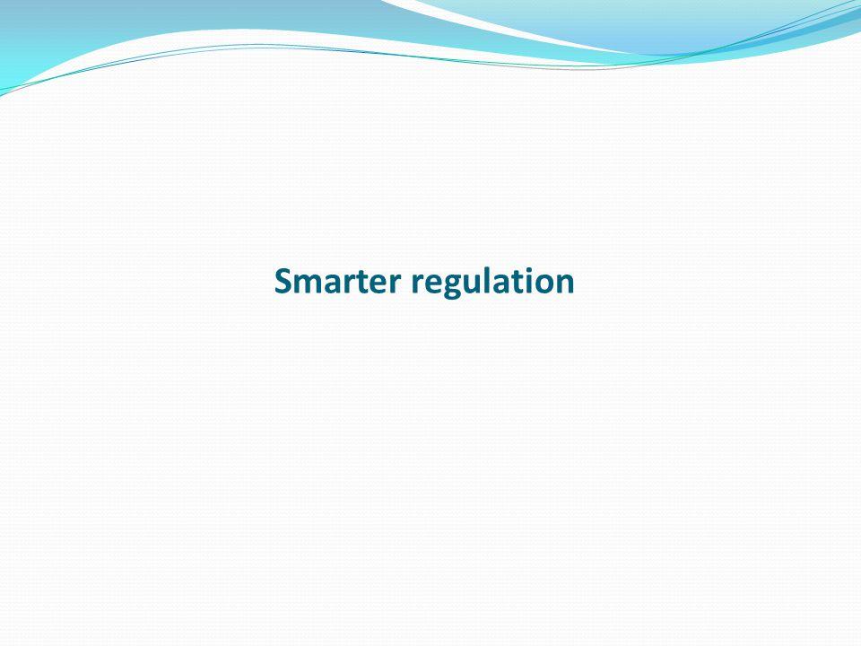 Smarter regulation
