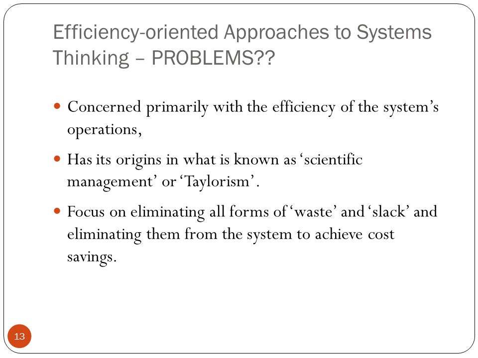 Efficiency-oriented Approaches to Systems Thinking – PROBLEMS .