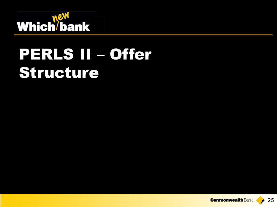 25 PERLS II – Offer Structure