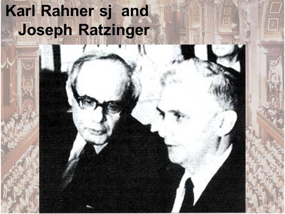 Karl Rahner sj and Joseph Ratzinger