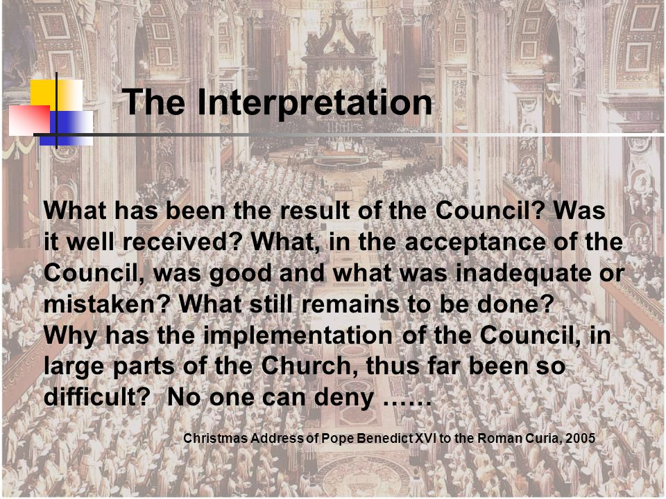 What has been the result of the Council. Was it well received.