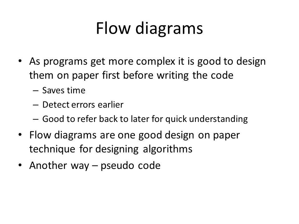 Flow diagram Start or End Processing Logical Decision