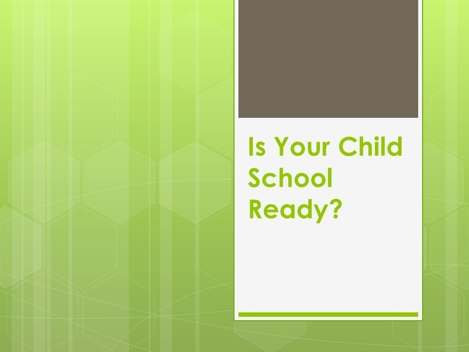 Is Your Child School Ready