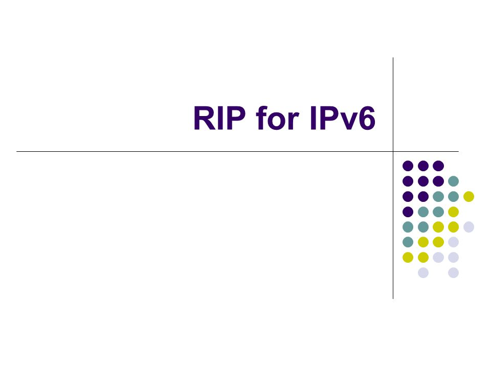 Routing in IPv6 3 RIP for IPv6 Overview IPv6 RIP functions the same and offers the same benefits as RIP in IPv4.