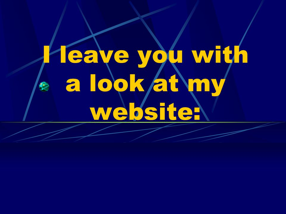 I leave you with a look at my website: