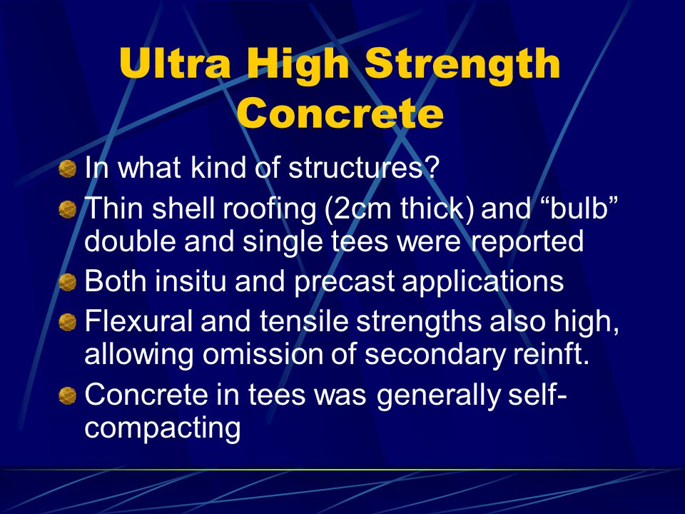 """Ultra High Strength Concrete In what kind of structures? Thin shell roofing (2cm thick) and """"bulb"""" double and single tees were reported Both insitu an"""