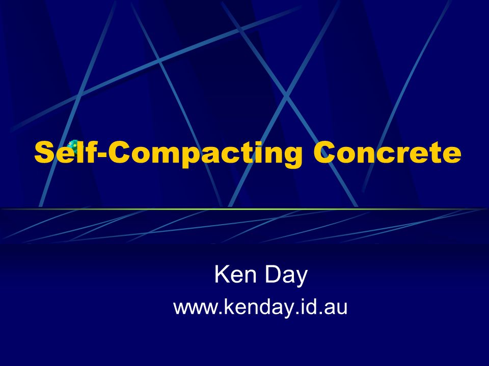 Self-Compacting Concrete Ken Day www.kenday.id.au