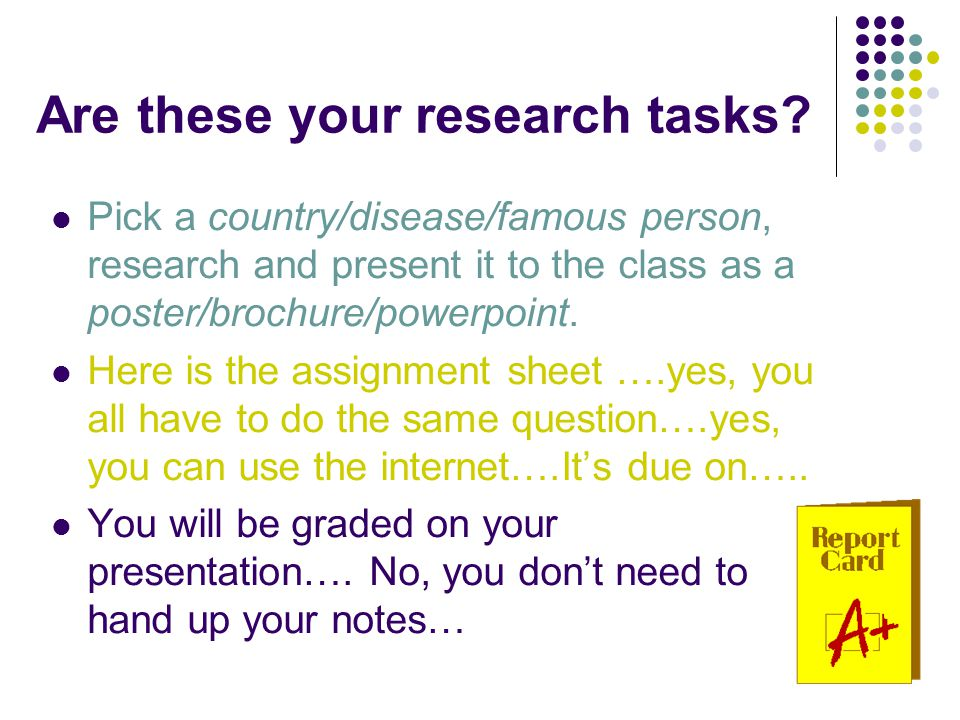 Are these your research tasks.