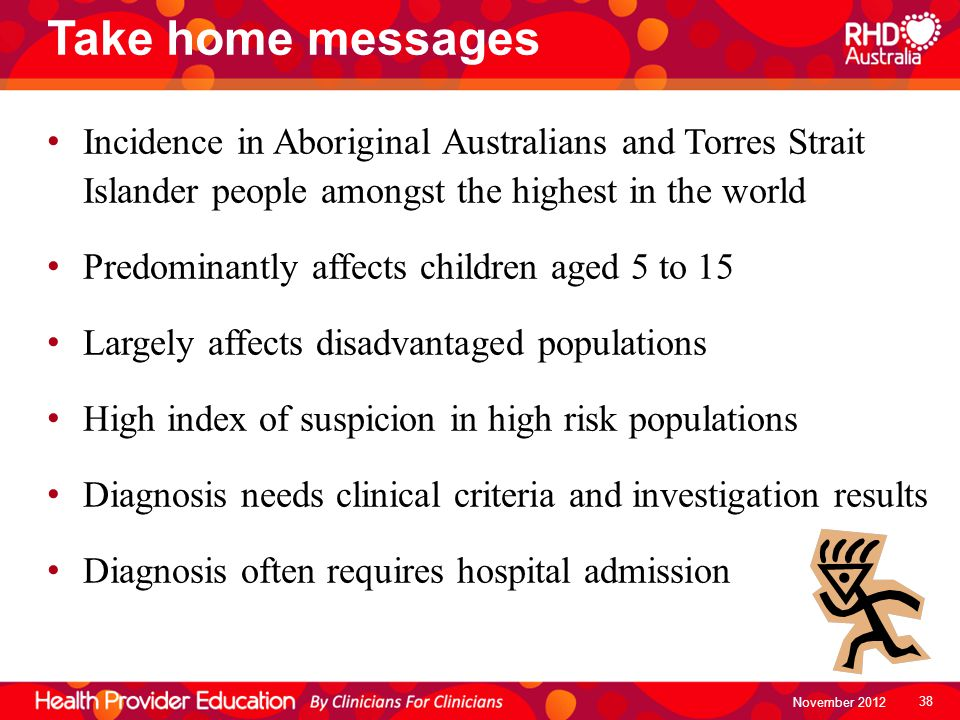 Take home messages Incidence in Aboriginal Australians and Torres Strait Islander people amongst the highest in the world Predominantly affects childr