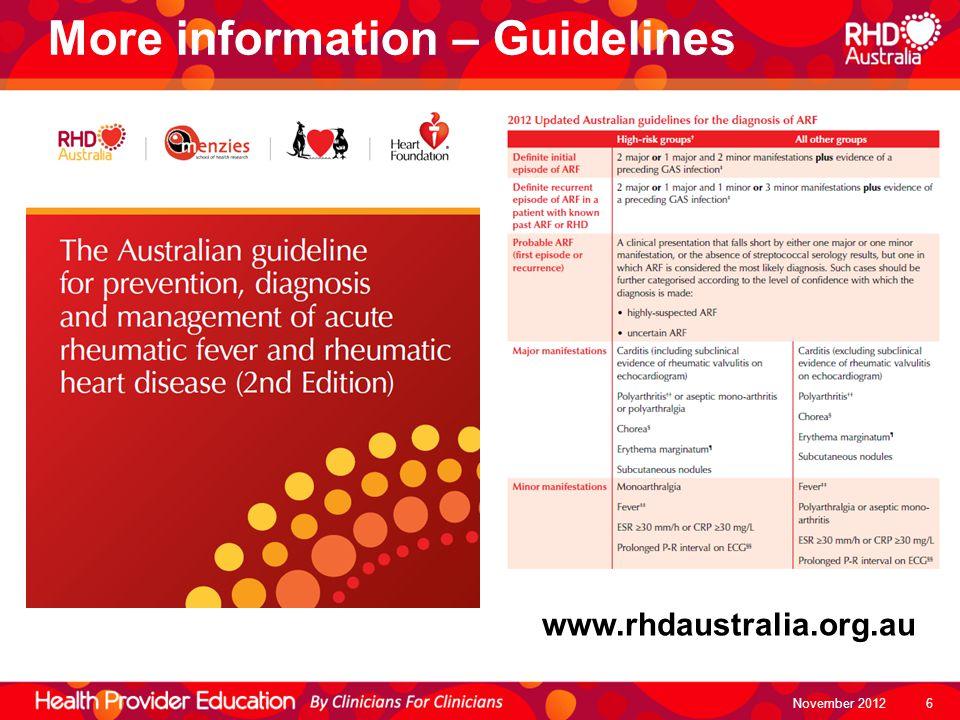 November 2012 More information – Guidelines www.rhdaustralia.org.au 6