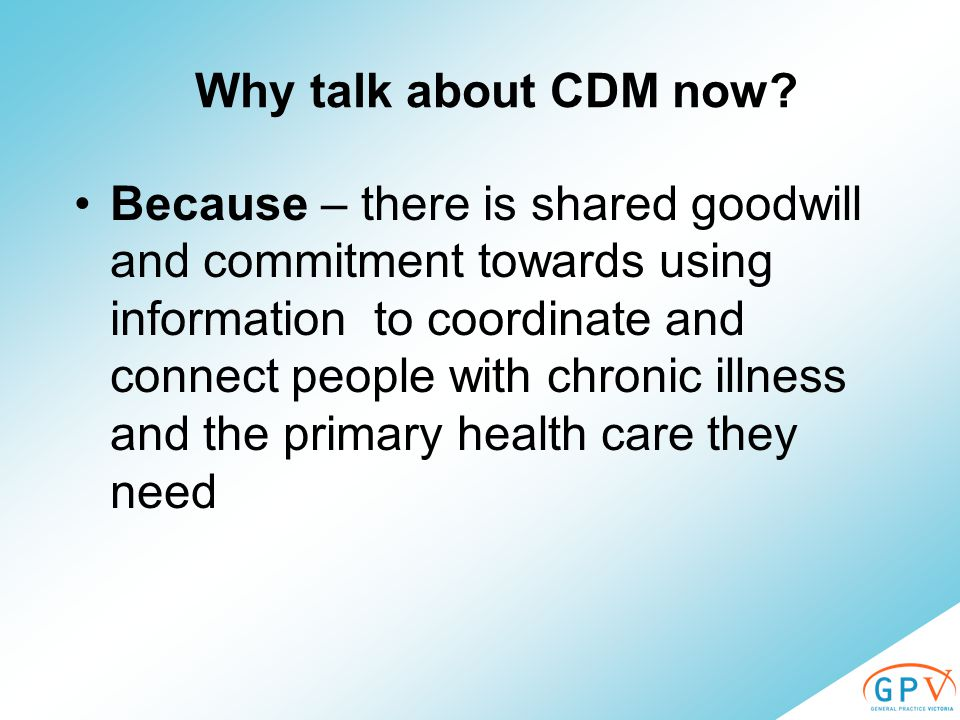 Why talk about CDM now.