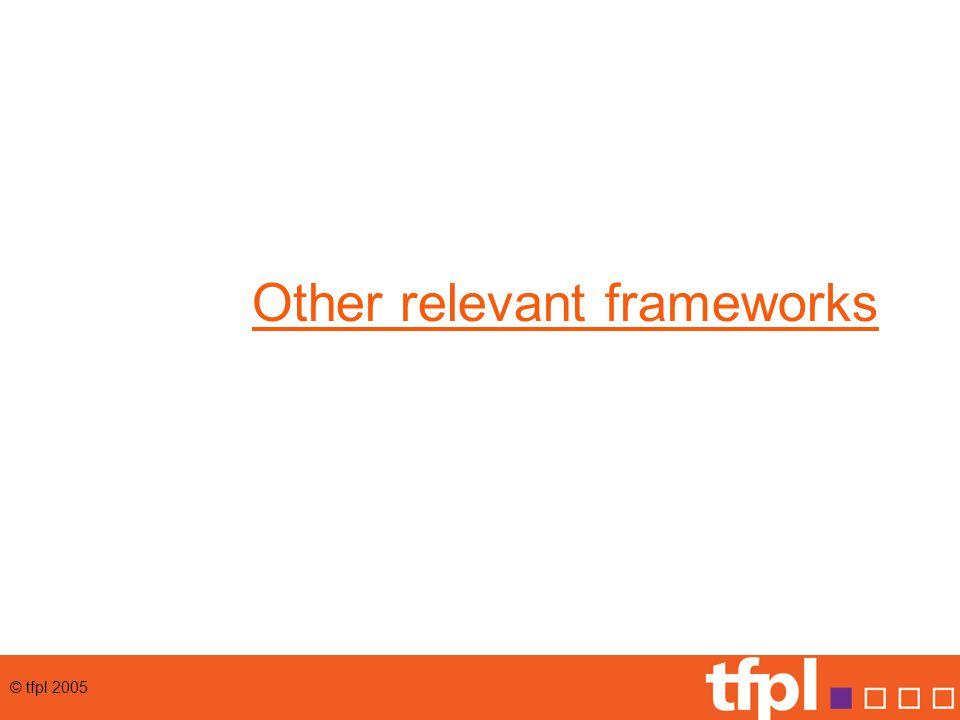 Other relevant frameworks