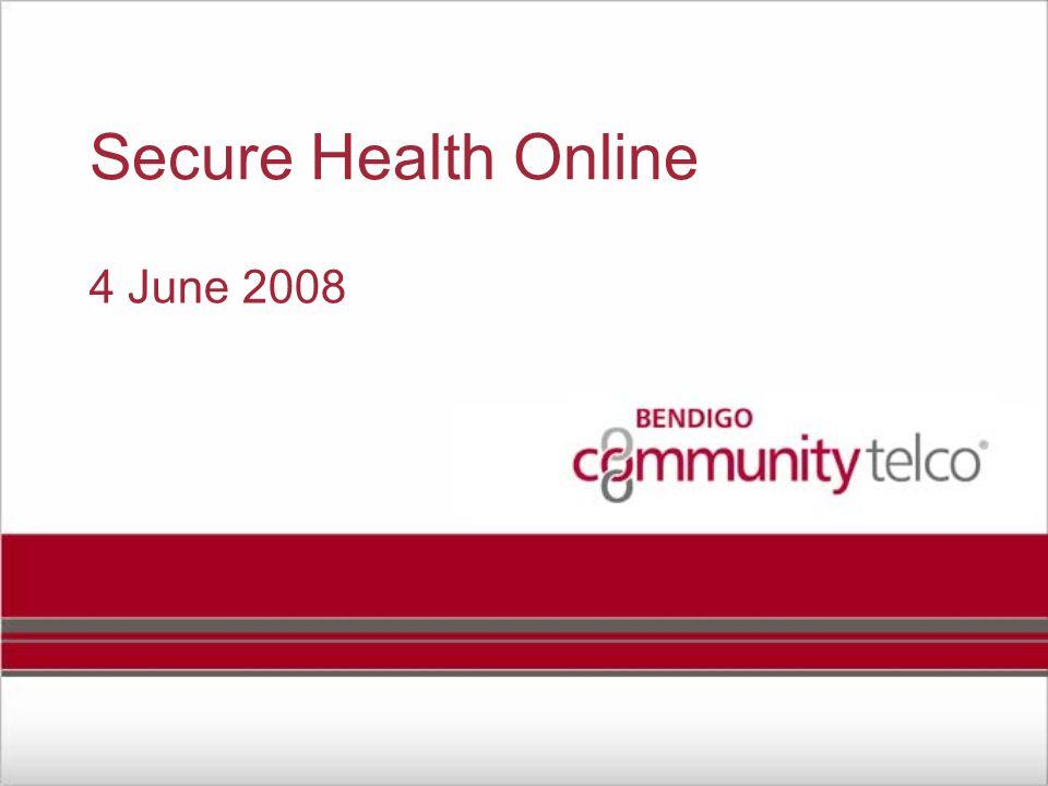 Secure Health Online 4 June 2008