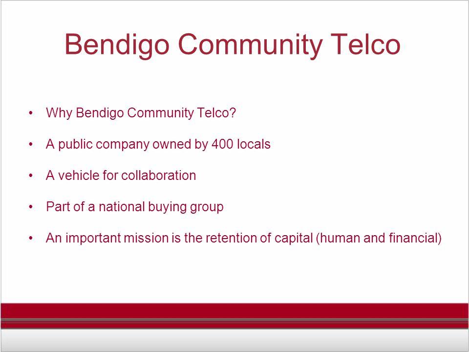 Bendigo Community Telco Why Bendigo Community Telco.