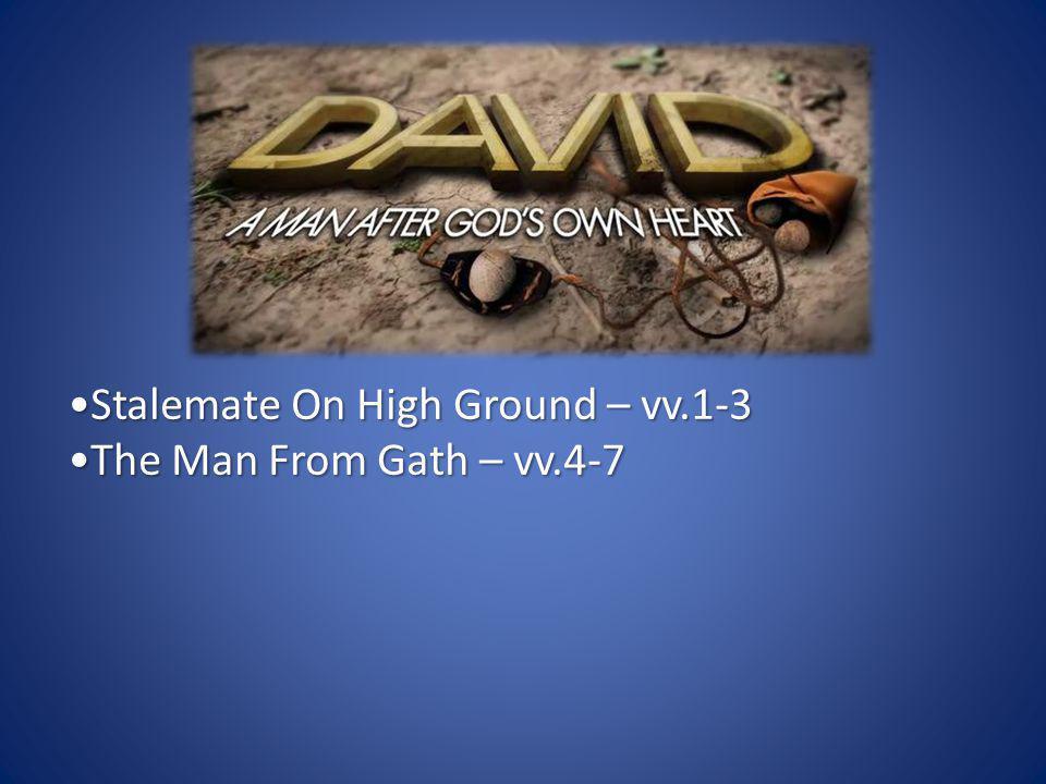 The Man From Gath – vv.4-7The Man From Gath – vv.4-7