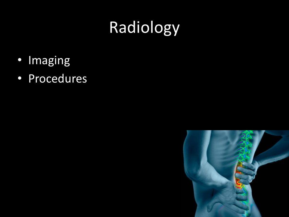 Radiology Imaging Procedures