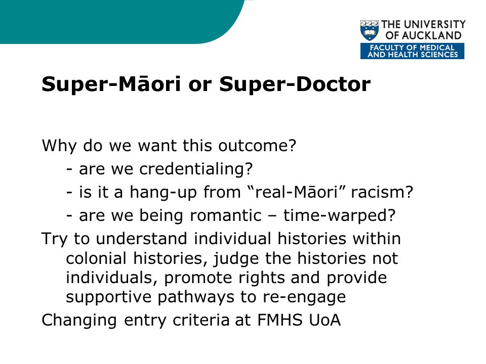 Super-Māori or Super-Doctor Why do we want this outcome.
