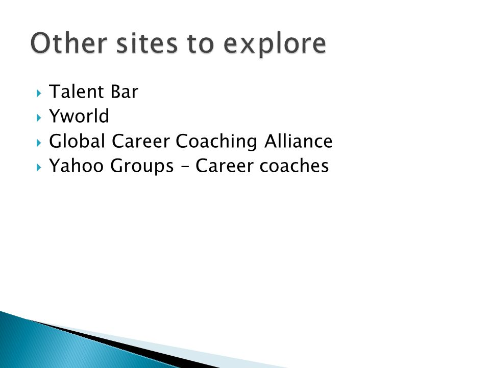  Talent Bar  Yworld  Global Career Coaching Alliance  Yahoo Groups – Career coaches