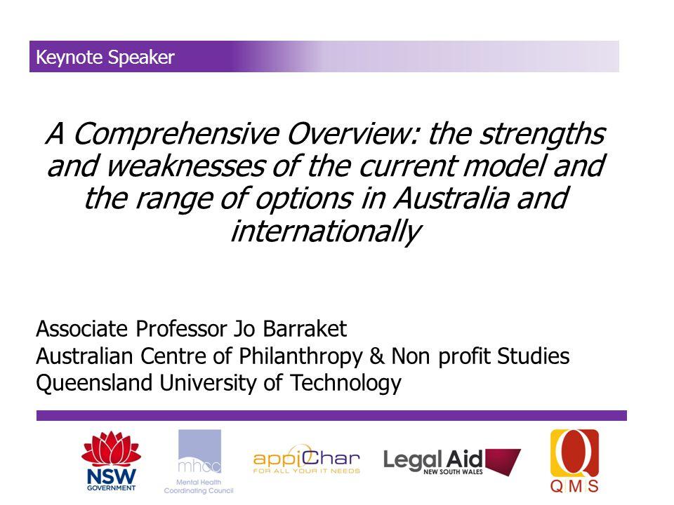 Community Sector Governance: Strengths, Weaknesses, & Alternatives Jo Barraket, The Australian Centre for Philanthropy and Nonprofit Studies