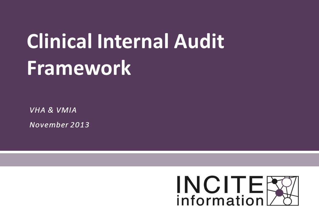 VHA & VMIA November 2013 Clinical Internal Audit Framework