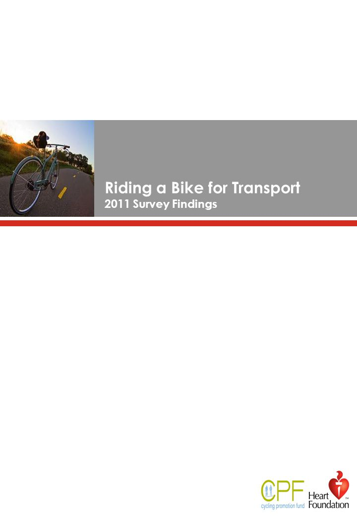 Riding a Bike for Transport 2011 Survey Findings