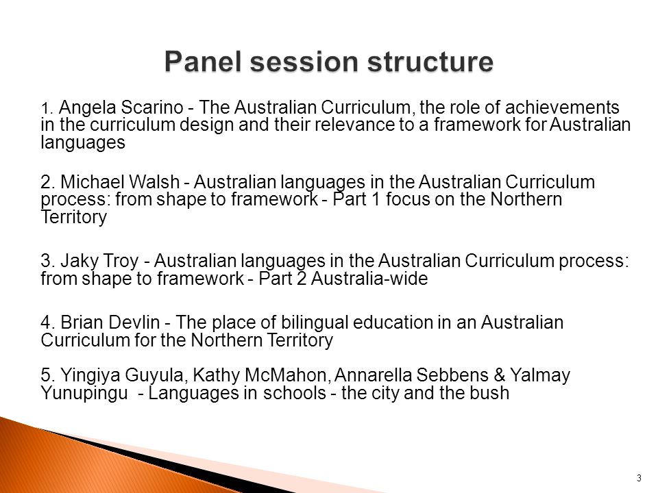 3 1. Angela Scarino - The Australian Curriculum, the role of achievements in the curriculum design and their relevance to a framework for Australian l