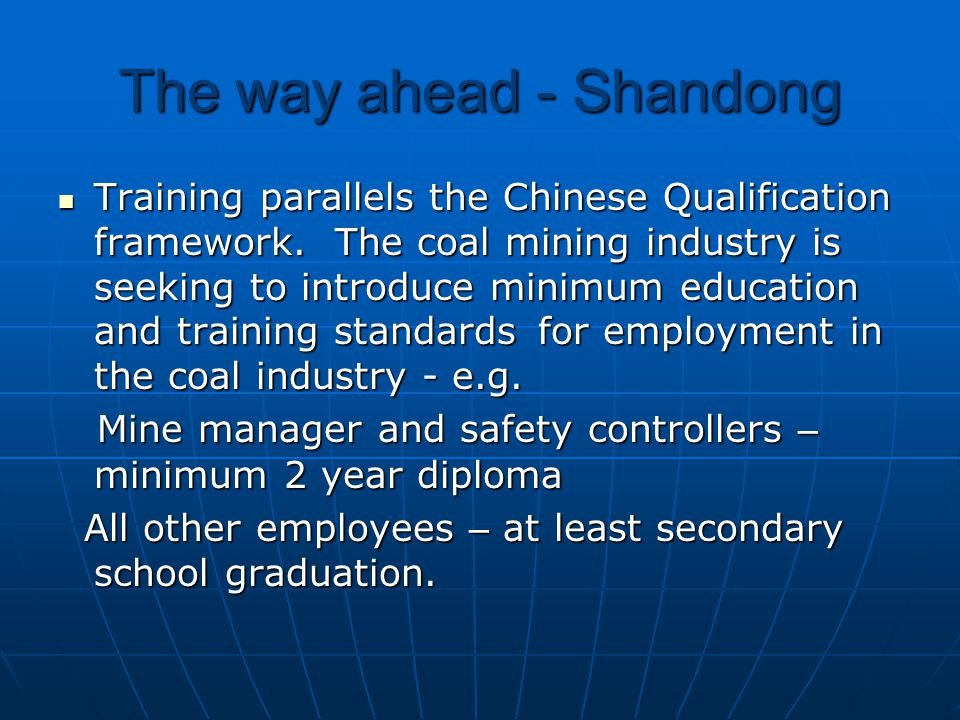 The way ahead - Shandong Training parallels the Chinese Qualification framework.