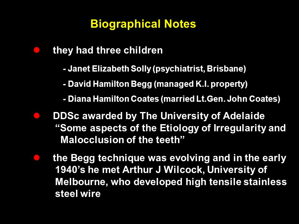 Biographical Notes  they had three children - Janet Elizabeth Solly (psychiatrist, Brisbane) - David Hamilton Begg (managed K.I. property) - Diana Ha