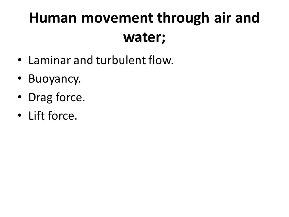 Laminar and turbulent flow; An object moving through a fluid medium such as air or water with a relatively low velocity will not disturb the flow of the fluid very much.