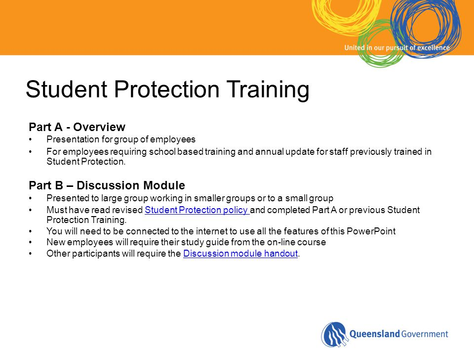 Student Protection Training Part A - Overview Presentation for group of employees For employees requiring school based training and annual update for
