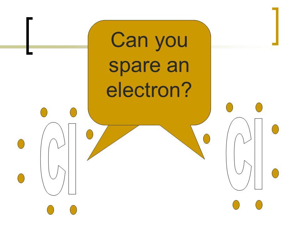 Can you spare an electron?