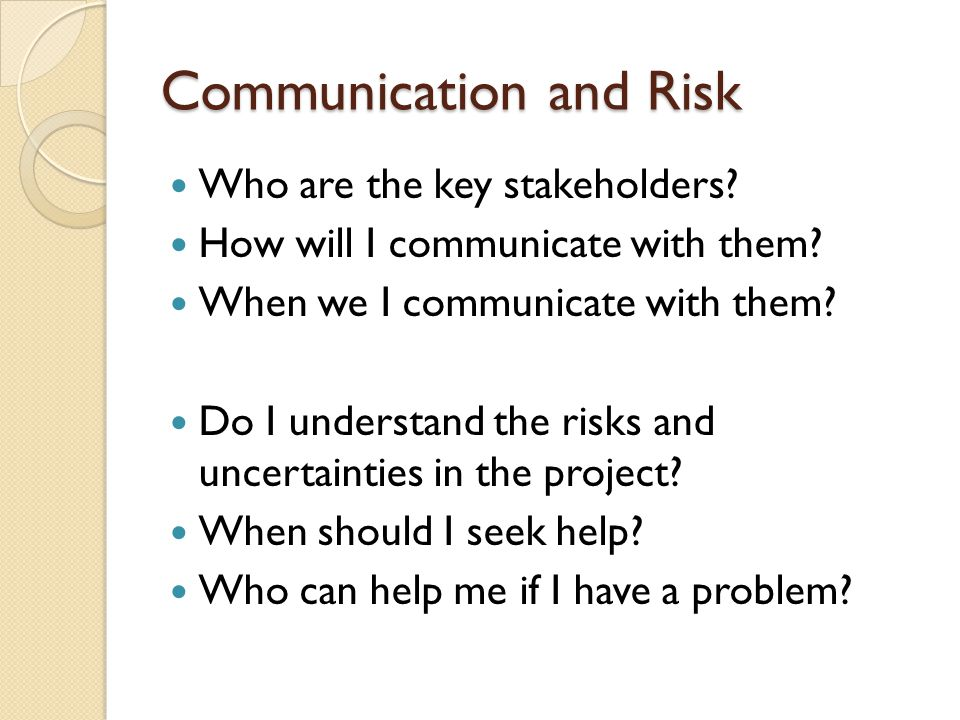 Communication and Risk Who are the key stakeholders.