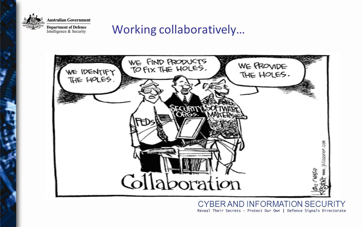 CYBER AND INFORMATION SECURITY Working collaboratively…