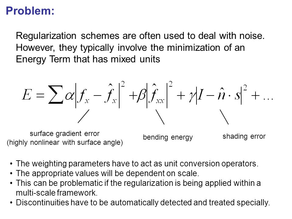Problem: Regularization schemes are often used to deal with noise.