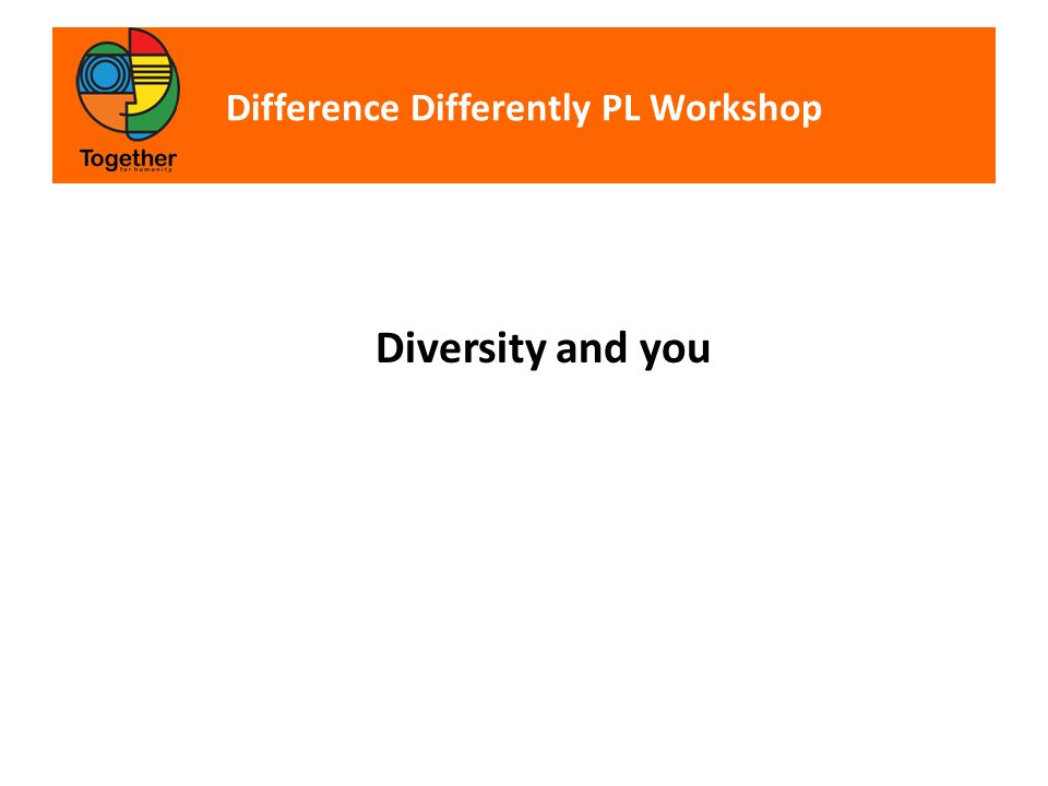Difference Differently PL Workshop Diversity and you