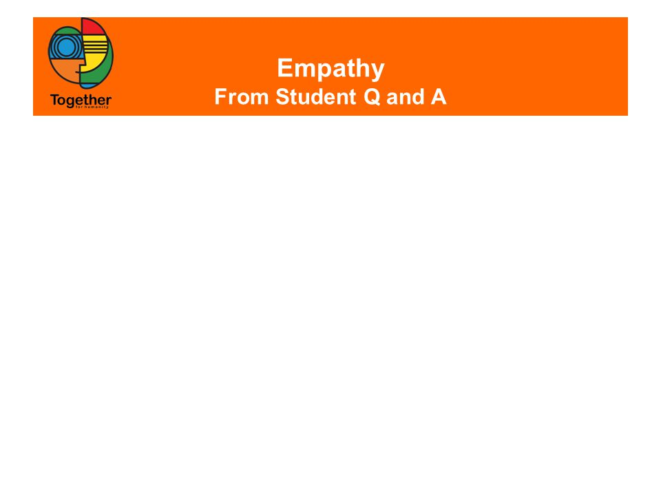 Empathy From Student Q and A