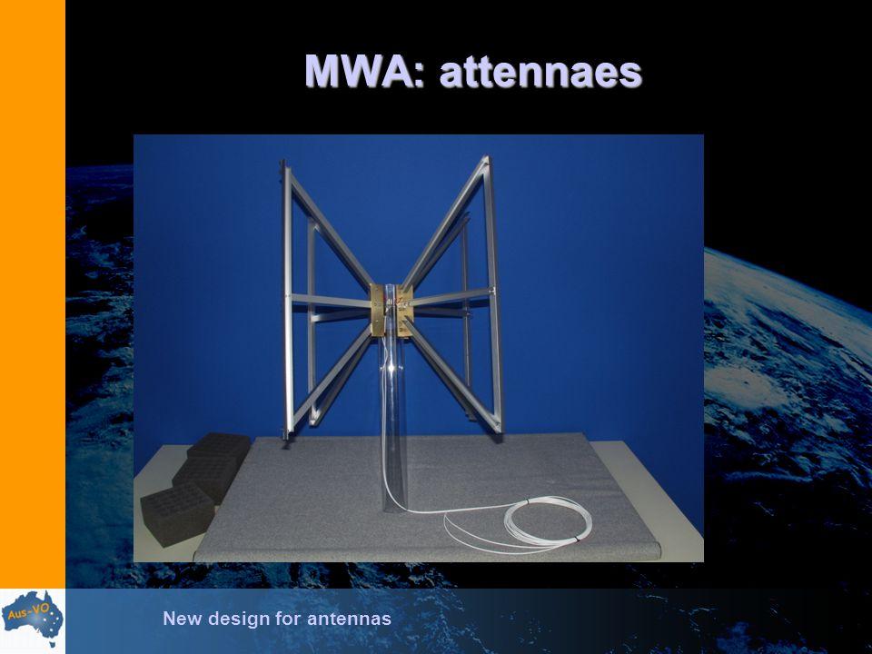 MWA: attennaes New design for antennas