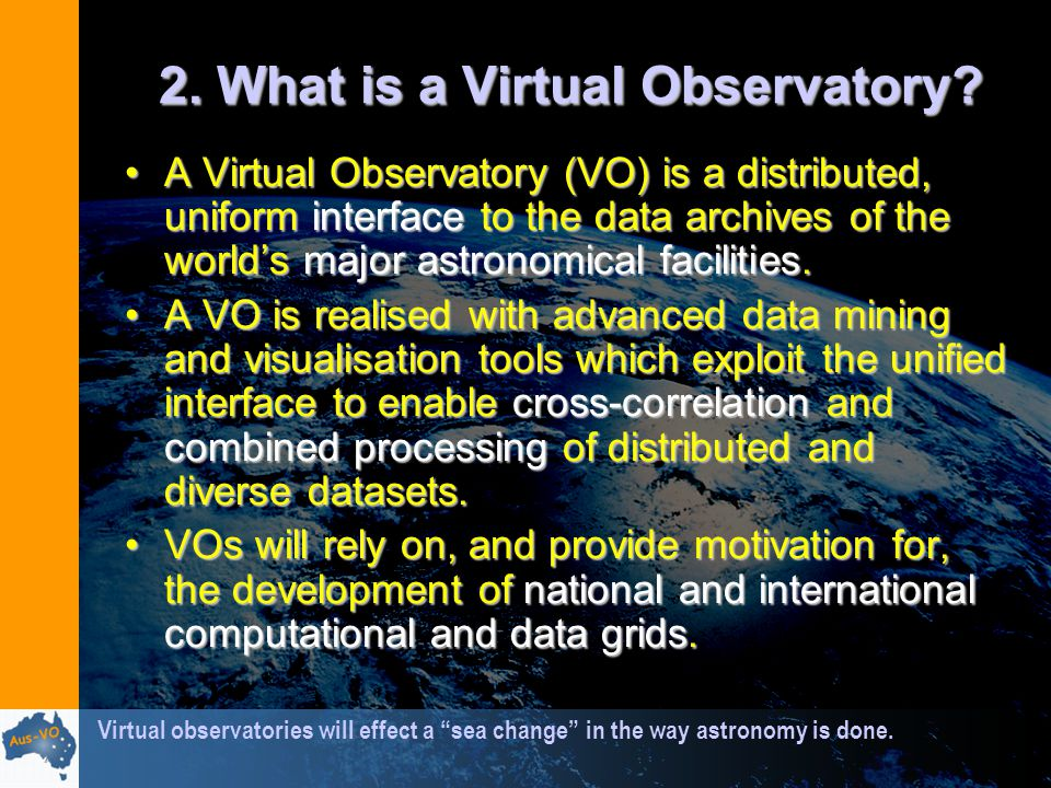 2. What is a Virtual Observatory.