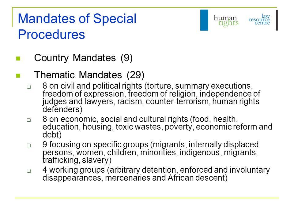 Functions of Special Procedures Five key responsibilities: 1.